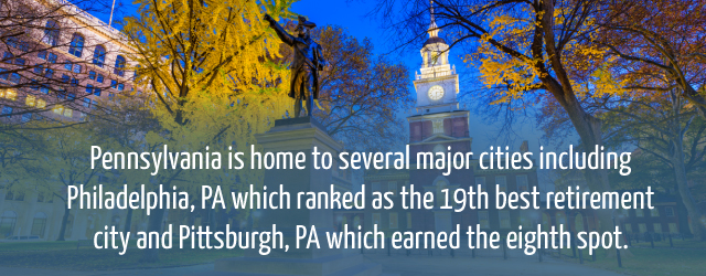why you should retire in pa | benefits of retiring in pennsylvania